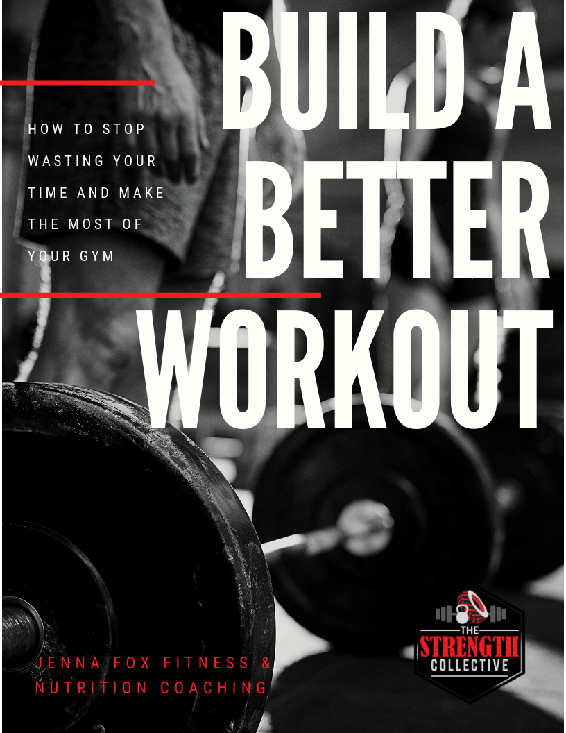 Build A Better Workout-The Strength Collective Galesburg